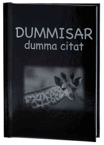 DUMMISAR dumma citat (Diamanter)