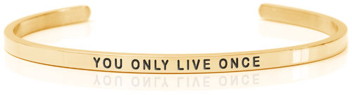 YOU ONLY LIVE ONCE 18K Gold, Swedish steel (Buy One Give One collection)