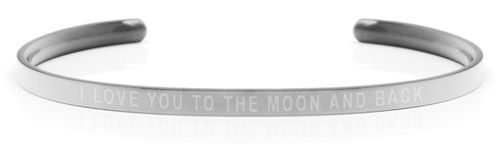 I LOVE YOU TO THE MOON AND BACK Steel/Transparent