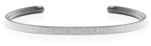NOT ALL WHO WANDER ARE LOST Steel/Transparent