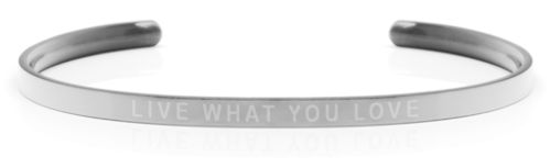 LIVE WHAT YOU LOVE Steel/Transparent