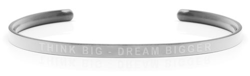 THINK BIG - DREAM BIGGER Steel/Transparent